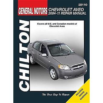 Chevrolet Aveo Chilton Automotive Repair Manual 04-11 by Anon - 97816