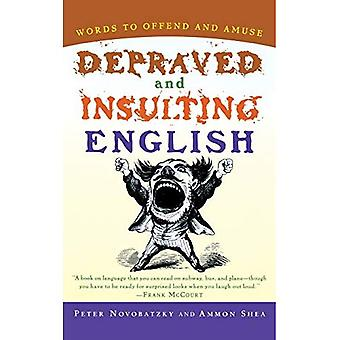 Depraved and Insulting English (Harvest Book)