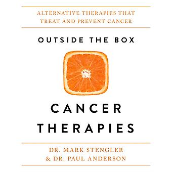 Outside the Box Cancer Therapies by Dr Mark Stengler