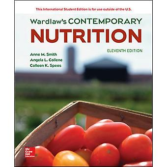 WARDLAWS CONTEMPORARY NUTRITION by Anne Smith