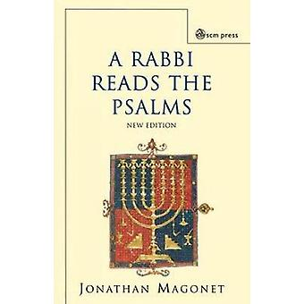 A Rabbi Reads the Psalms by Magonet & Jonathan