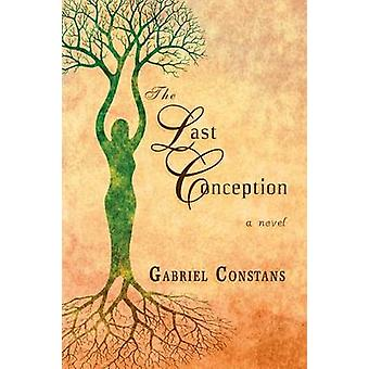 The Last Conception by Constans & Gabriel
