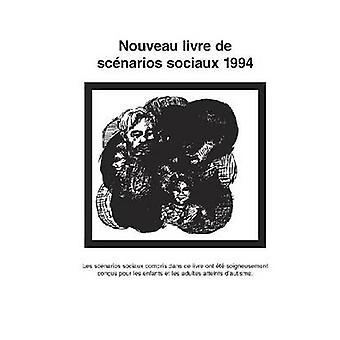 Nouveau Livre de Scenarios Sociaux by Gray & Carol