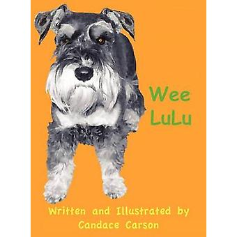 Wee LuluA Good Example by Carson & Candace