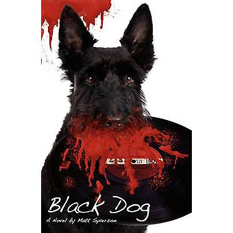Black Dog by Syverson & Matt