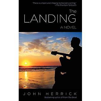 The Landing by Herrick & John
