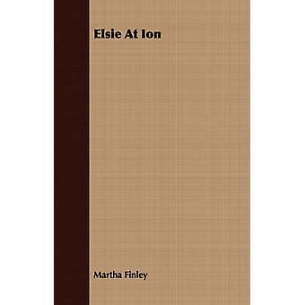 Elsie at Ion by Finley & Martha