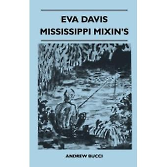 Eva Davis Mississippi Mixins by Bucci & Andrew
