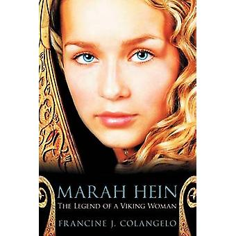Marah Hein  The Legend of a Viking Woman by Colangelo & Francine J.