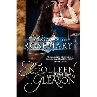 A Whisper of Rosemary by Gleason & Colleen