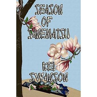 Season of Sanematsu by Swanson & Kei