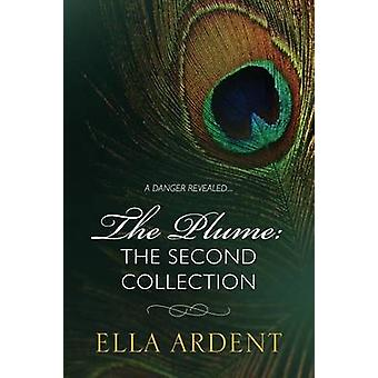 The Plume The Second Collection by Ardent & Ella