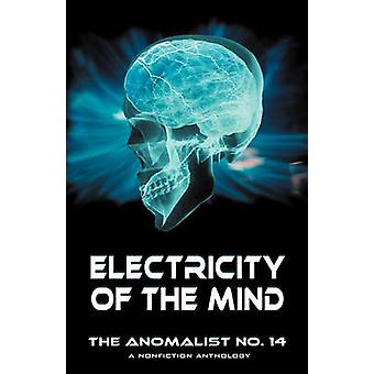 Electricity of the Mind The Anomalist 14 by Simmons & Ian