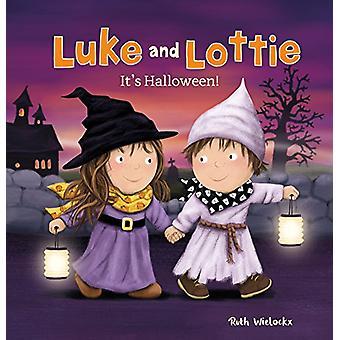Luke and Lottie. It's Halloween! by Ruth Wielockx - 9781605374116 Book