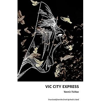 Vic City Express by Yannis Tsirbas - 9781771861489 Book