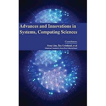 Advances and Innovations in Systems - Computing Sciences (1st New edi