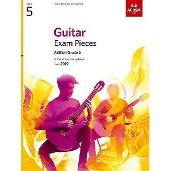 Pièces d'examen de guitare de 2019 - ABRSM Grade 5 - Sélectionné à partir du programme