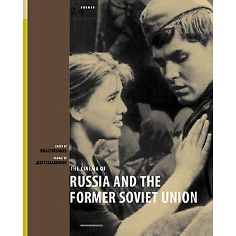 The Cinema of Russia and The Former Soviet Union by Birgit Beumers -