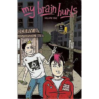 My Brain Hurts by Liz Baillie - 9781934620038 Book