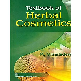 Textbook of Herbal Cosmetics by M.Vimaladevi - 9788123925028 Book