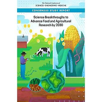 Science Breakthroughs to Advance Food and Agricultural Research by 20