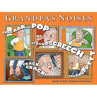 Grandpa's Noises by Gareth St John Thomas - 9781925335989 Book