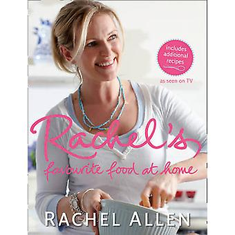 Rachels Favourite Food at Home by Rachel Allen