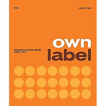 Own Label - Sainsbury's Design Studio - 1962 - 1977 by Jonny Trunk - 97