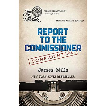 Report to the Commissioner by James Mills - 9780486839165 Book