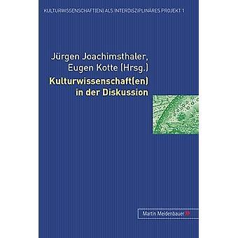 Kulturwissenschaft(en) in Der Diskussion by Jurgen Joachimsthaler - 9