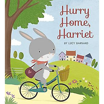 Hurry Home - Harriet - A Birthday Story by Lucy Barnard - 978071125113