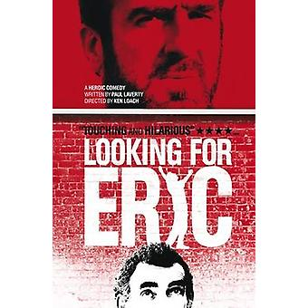 Looking for Eric by Paul Laverty & Ken Loach & Eric Cantona