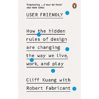 User Friendly de Kuang & CliffFabricant & Robert