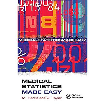 Medical Statistics Made Easy by Michael Harris - 9780367394776 Book