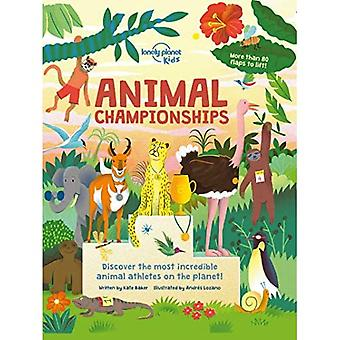 Animal Championships (Lonely� Planet Kids)