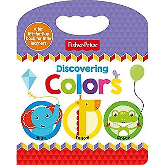 Fisher-Price Discovering Colors [Board book]