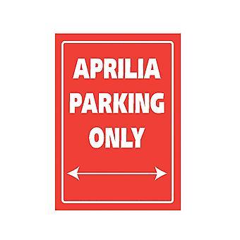 Panneau de stationnement en aluminium Bike It - Aprilia Parking Only