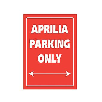 Bike It Aluminium Parking Sign - Aprilia Parking Only