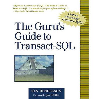 The Gurus Guide to Transact SQL by Ken Henderson