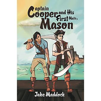 Captain Cooper and His First Mate Mason by Jake Maddock