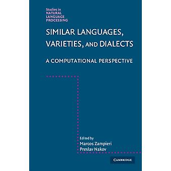 Similar Languages Varieties and Dialects by Edited by Marcos Zampieri & Edited by Preslav Nakov
