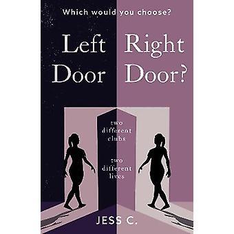 Left Door Right Door?