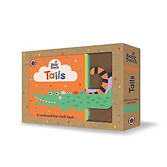 Baby Touch: Tails: A touch-and-feel cloth book (Baby Touch)