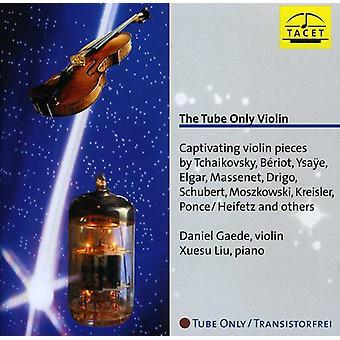 Tchaikovsky/Beriot/Ysaÿe/Elgar/Massenet/Moszowski/ - Tube Only Violin [CD] USA import