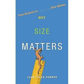 لماذا حجم المسائل-من البكتيريا الزرقاء الحيتان من جون تايلر بونر-