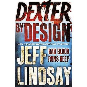 Dexter por diseño de Jeff Lindsay - libro 9780752884615