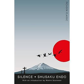 Stilhed - Picador Classic (vigtigste marked Red.) af Shusaku Endo - Martin S