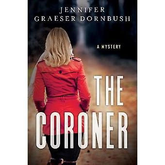 The Coroner by The Coroner - 9781683316237 Book