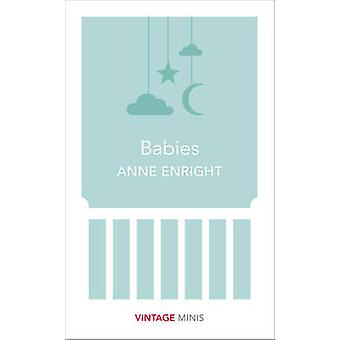 Babies - Vintage Minis by Anne Enright - 9781784872588 Book