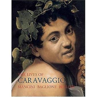 La vida de Caravaggio por Giulio Mancini - Giovanni Baglione - Giova